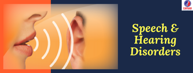 Speech and Hearing Disorders   Speech and Hearing clinic in Bangalore