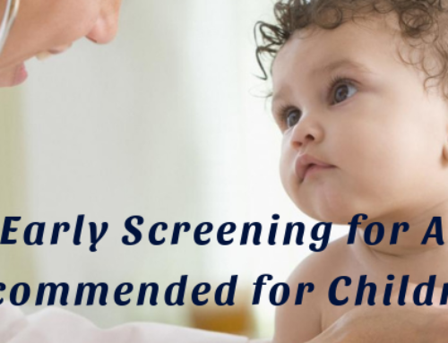 Why Early Screening for Autism Recommended for Children?