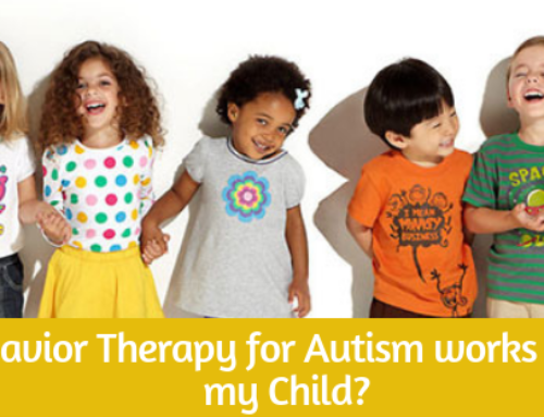 Which Behavior Therapy for Autism works the Best for My Child?