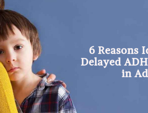 6 Reasons Identified – Delayed ADHD Diagnosis in Adults