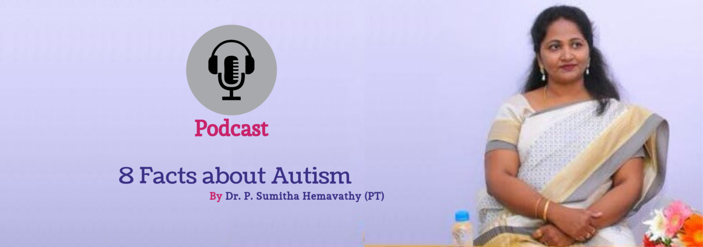 Podcast 8 Facts about Autism