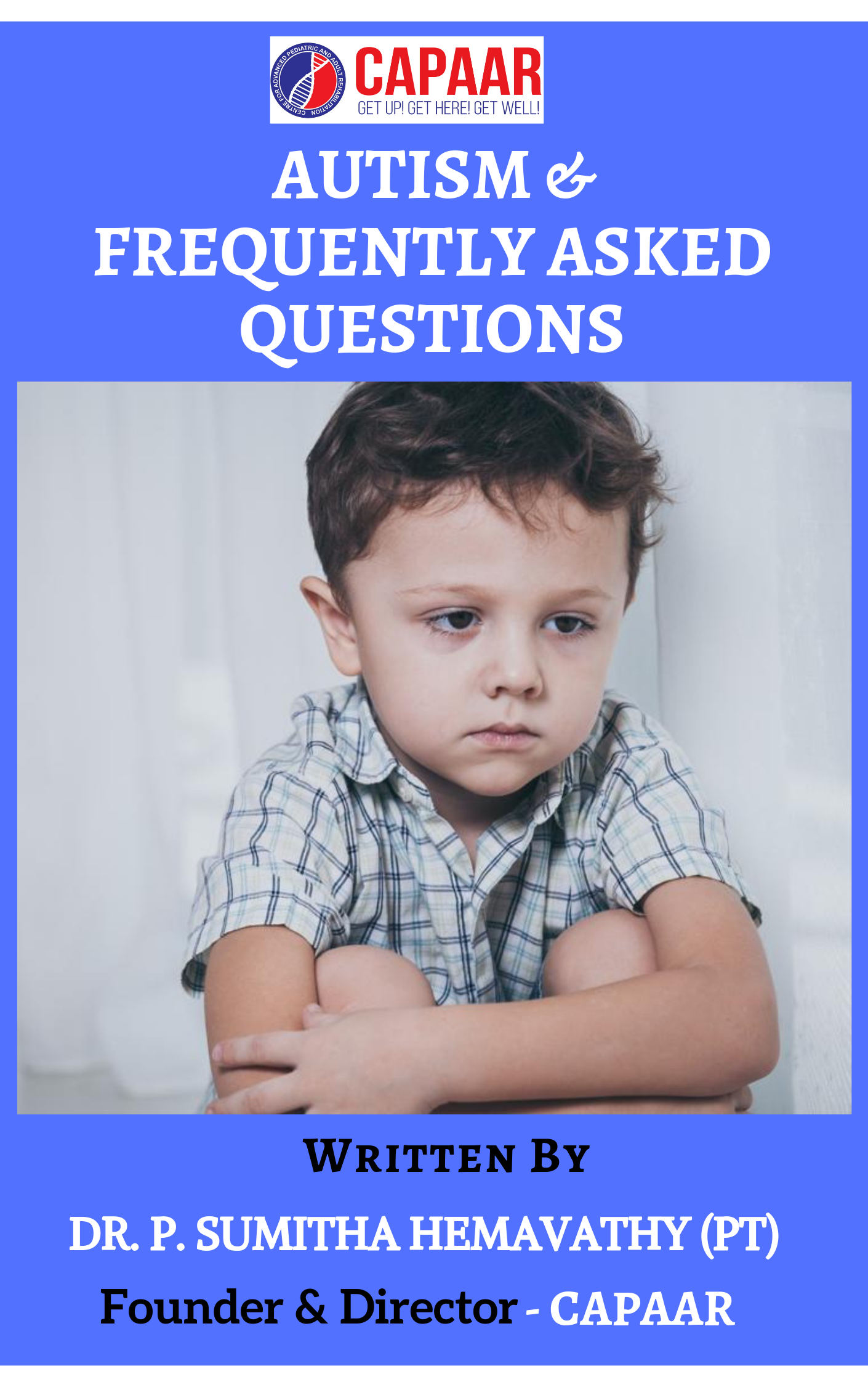 Autism & Frequently Asked Questions