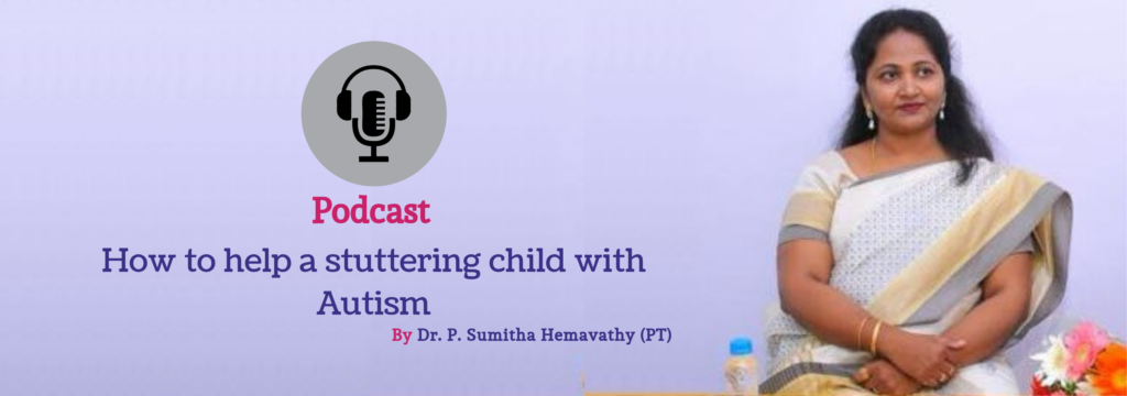 How to Help a Stuttering Child with Autism | Autism Treatment Centres in Bangalore