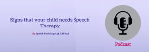 Signs that your child needs speech therapy