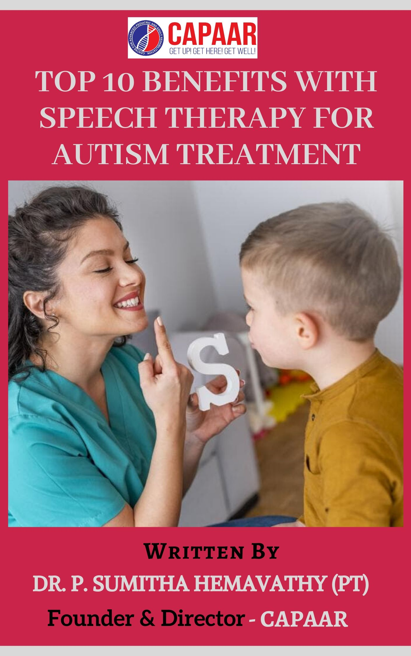 Top 10 Benefits with Speech Therapy for Autism Treatment