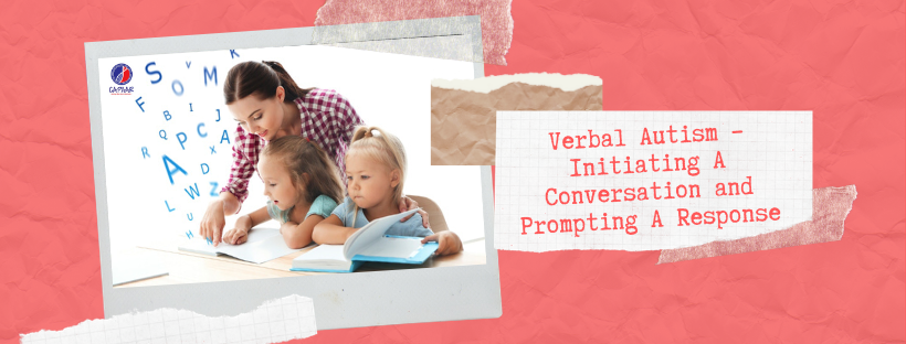 Verbal Autism – Initiating A Conversation and Prompting A Response