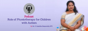 Role of Physiotherapy for Children with Autism