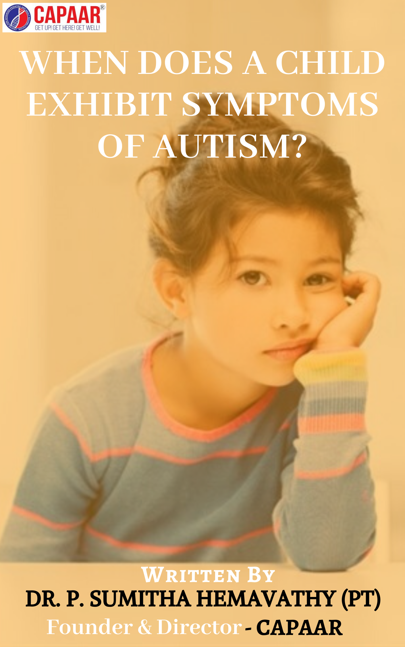 When does a child exhibit symptoms of Autism