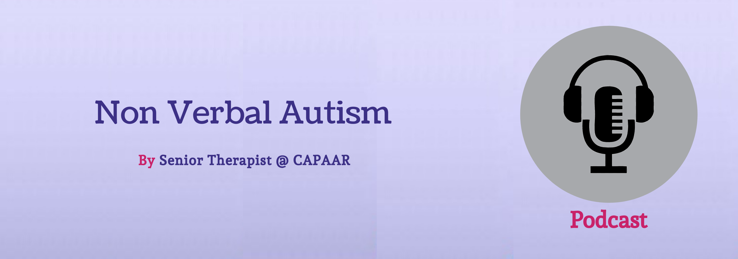 Overview of Non Verbal Autism Treatment in Bangalore