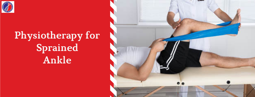 Ankle Sprain Physiotherapy | Physiotherapist in Bangalore