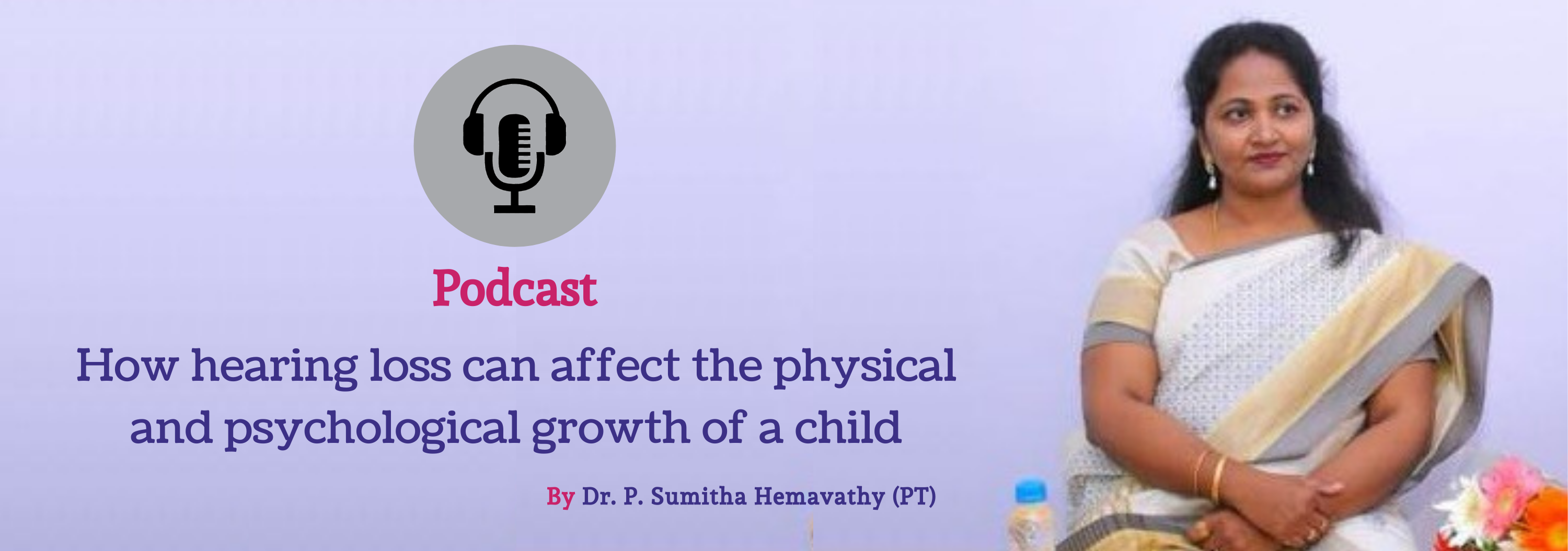 Podcast on Hearing Loss - Best Hearing Clinics in Bangalore - CAPAAR