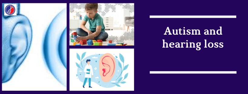 Autism and hearing loss-Blog