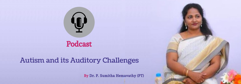 Autism and its Auditory Challenges |Best Treatment for Autism in Bangalore